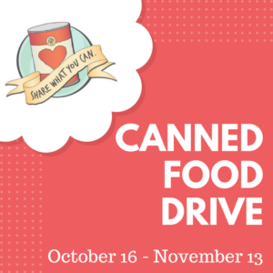 Canned Food Drive October 16 - November 13
