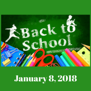 Back To School   January 8, 2018
