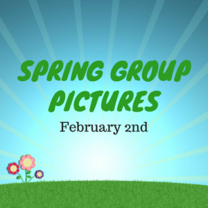 Spring Group Pictures  February 2nd