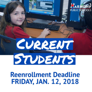 Harmony Public Schools  Current Students  Reenrollment Deadline Is Friday, Jan. 12, 2018