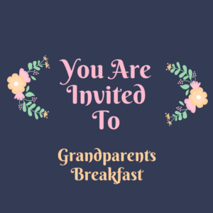 You Are Invited To Grandparents Breakfast