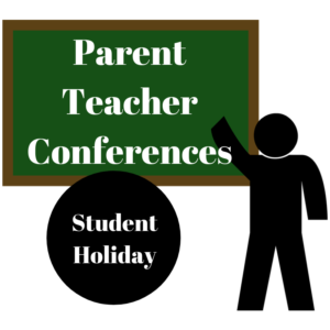 Parent Teacher Conferences Student Holiday