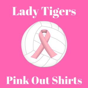 Lady Tigers Pink Out Shirts