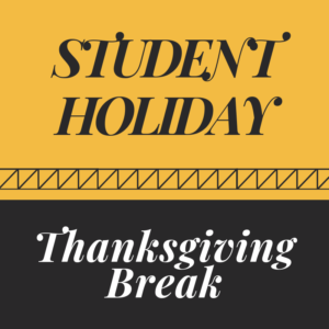 Student Holiday Thanksgiving Break