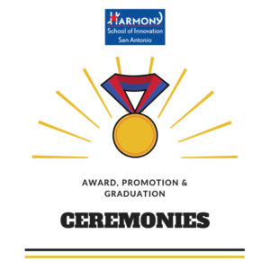 Harmony School of Innovation Award, Promotion & Graduation Cermonies