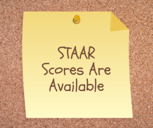 STAAR Scores Are Available