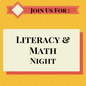 Join Us For: Literacy & Math Night