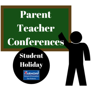 Parent Teacher Conferences Student Holiday Harmony School of Innovation San Antonio