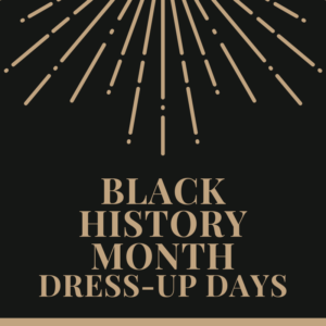 Black History Month Dress-Up Days