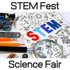 STEM Fest Science Fair