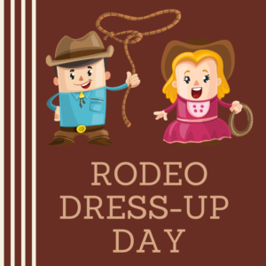 Rodeo Dress-Up Day
