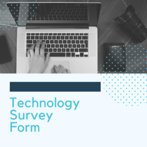 Technology Survey Form