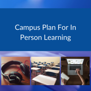 Campus Plan For In Person Learning