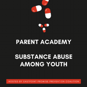 Parent Academy Substance Abuse Among Youth