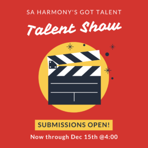 SA Harmony's Got Talent Talent Show Submissions Open! Now Through Dec. 15th @4:00