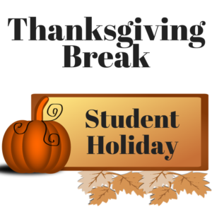 Thanksgiving Break Student Holiday